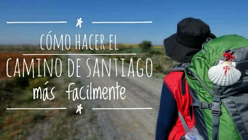 Cómo hacer el Camino de Santiago más fácilmente