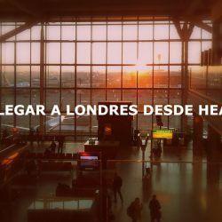 Cómo llegar a Londres desde el aeropuerto de Heathrow (2)-001
