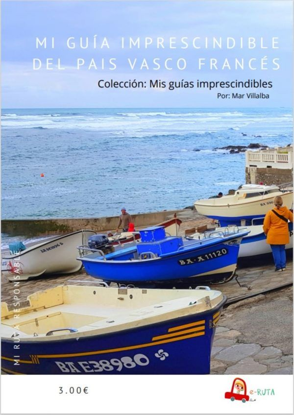 Mi guía imprescindible del Pais vasco francés (1)